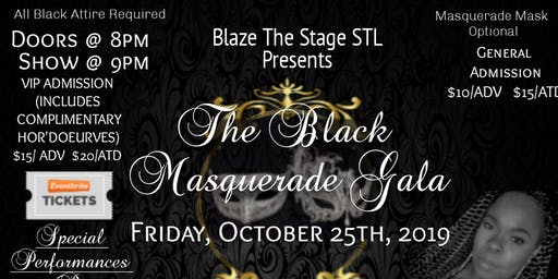 Blaze The Stage STL Presents: The Black Masquerade Gala