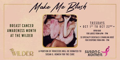 Make Me Blush • Breast Cancer Awareness Month At The Wilder tickets