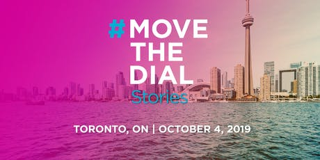 #movethedial Stories Toronto tickets