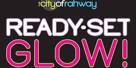 Rahway's Ready Set Glow 5k Night Run! tickets