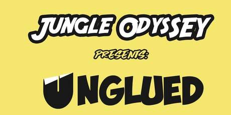 Jungle Odyssey: The Take Off  featuring Unglued tickets