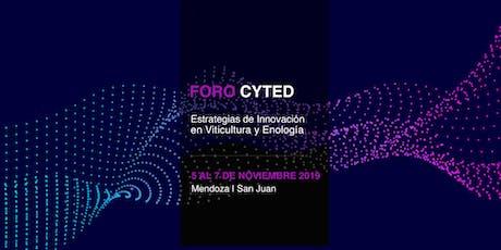 """Foro CYTED """"Estrategias de Innovación en Viticultura y Enología"""" entradas"""