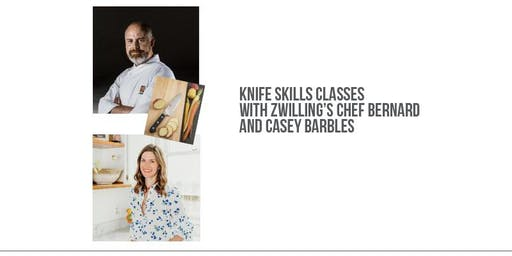 Knife Skills Class with Zwilling's Chef Bernard + Casey 10/19 at 9:30 A.M.