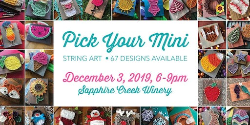 String Art: Pick Your Mini / Sapphire Creek Winery