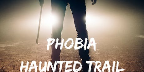Phobia Haunted Trail tickets