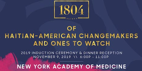 The 1804 List of Haitian-American Changemakers & Ones  To Watch In The U.S. tickets