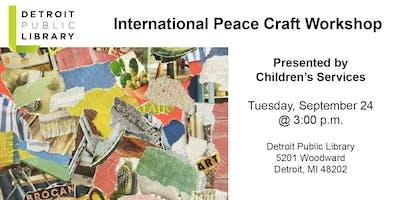 International Peace Craft Workshop