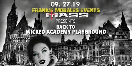Mass: Back to Wicked Academy Playground tickets