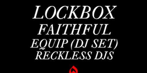 Lockbox / Faithful / Equip (DJ Set) / Reckless DJs @ The Empty Bottle