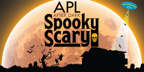 APL After Dark: Spooky Scary tickets