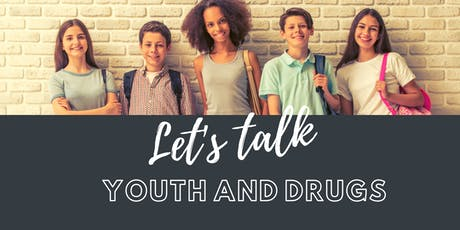 Let's Talk Youth and Drugs tickets