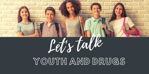 Let's Talk Youth and Drugs