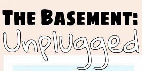 The Basement: Unplugged (ep.004)  tickets
