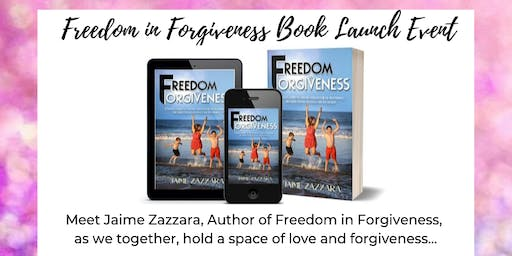 Freedom in Forgiveness Book Launch & Sound Healing