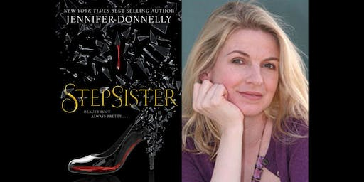 "Book Reading & Author Talk: Jennifer Donnelly, author of ""Stepsister"""