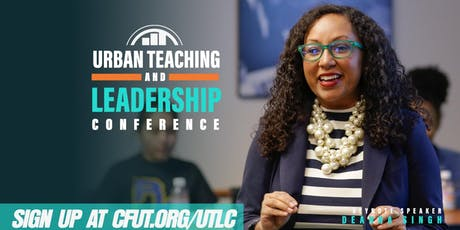 UTLC 2019 | Urban Teaching & Leadership Conference tickets