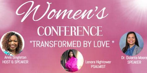Transformed by Love Women's Conference