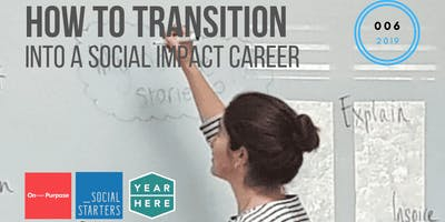 How To Transition Into A Social Impact Career