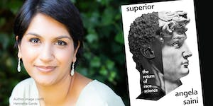 'Superior: The Return of Race Science' talk by Angela...