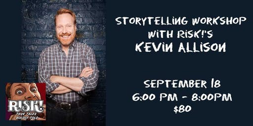 Storytelling Workshop with RISK!'s Kevin Allison
