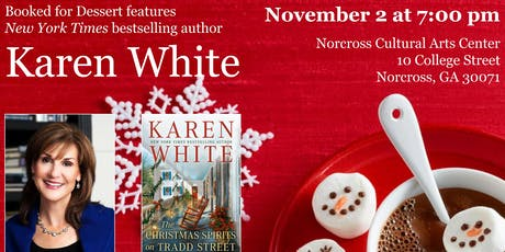 Booked for Dessert features NYT Bestselling Author Karen White tickets