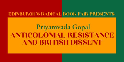 Priyamvada Gopal: Anticolonial Resistance and British Dissent