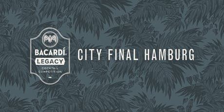 Bacardí Legacy Cocktail Competition, City Final Hamburg Tickets