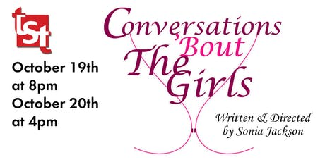 TST Presents: Conversations 'Bout The Girls tickets