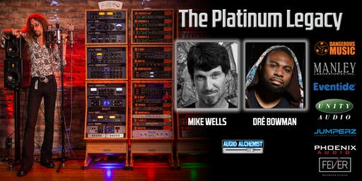 Platinum Hit Making with Audio Alchemist™, Dré Bowman and Mike Wells in LA