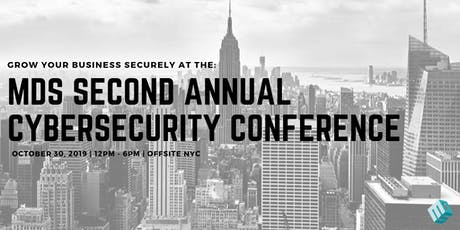 MDS Second Annual Cybersecurity Conference tickets