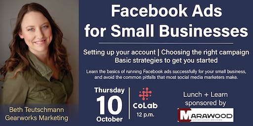 Lunch + Learn at CoLab- Facebook Ads for Small Businesses