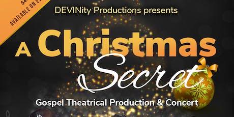 A Christmas Secret - A Gospel Production & Concert tickets