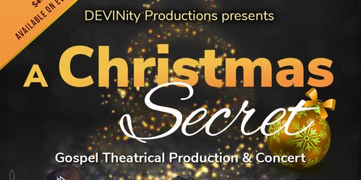 A Christmas Secret - A Gospel Production & Concert
