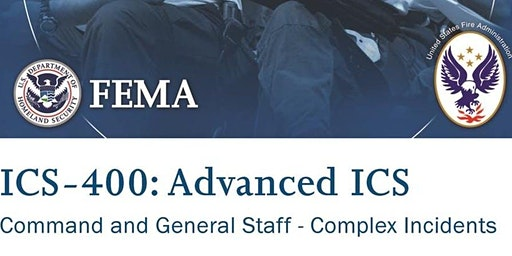 ICS 400: Advanced Incident Command System for Command and General Staff - Complex Incidents, Cheyenne, WY - May 13-14 (TBC)