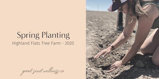 Highland Flats - Spring Planting 2020