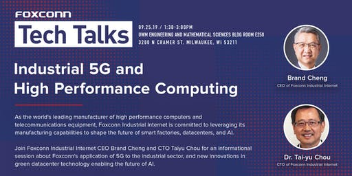 Foxconn Tech Talks: Industrial 5G and High Performance Computing