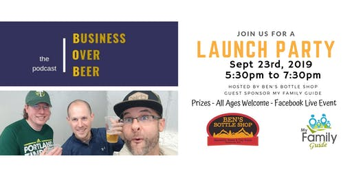 Business Over Beer THE Podcast, Launch Party
