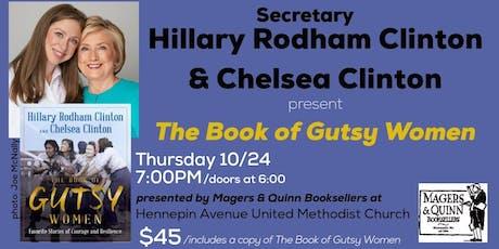 Secretary Hillary Rodham Clinton and Chelsea Clinton: The GUTSY WOMEN Tour tickets