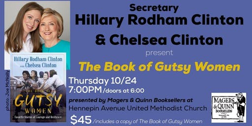 Secretary Hillary Rodham Clinton and Chelsea Clinton: The GUTSY WOMEN Tour