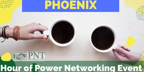 10/7/19 - PNT Phoenix - Hour of Power Networking Event tickets