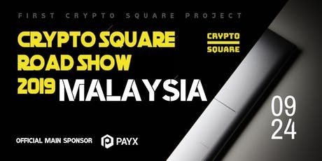 Crypto Square Road Show 2019 in Malaysia tickets