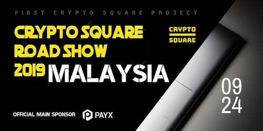 Crypto Square Road Show 2019 in Malaysia