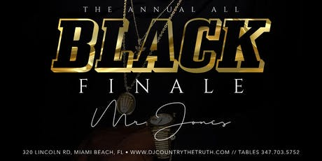 THE ANNUAL ALL BLACK FINALE  tickets