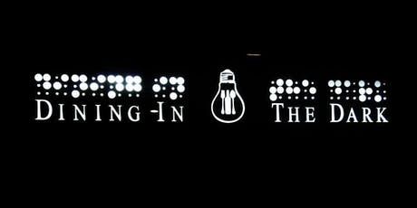 Dining In the Dark 2019 tickets