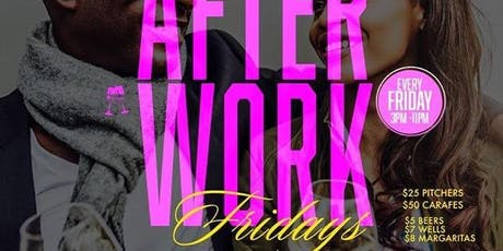 After Work Fridays - Happy Hour tickets