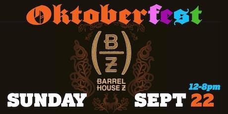 Oktoberfest at Barrel House Z tickets