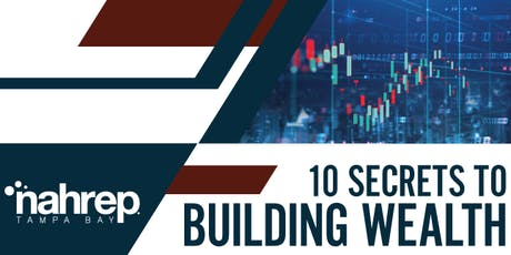 NAHREP Tampa Bay: 10 Secrets to Building Wealth Business Rally tickets