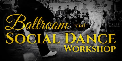 Ballroom & Social Dance Workshop
