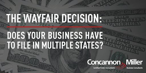 The Wayfair Decision: Does Your Business Have to File in Multiple States?