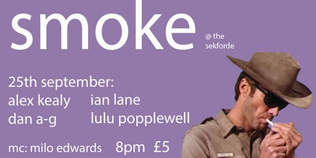 Smoke Comedy featuring Alex Kealy tickets